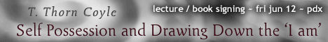 Self Possession and Drawing Down the 'I am' - lecture & book signing with T. Thorn Coyle - Fri Jun 12, 2009 e.v. - Sekhet-Maat Lodge