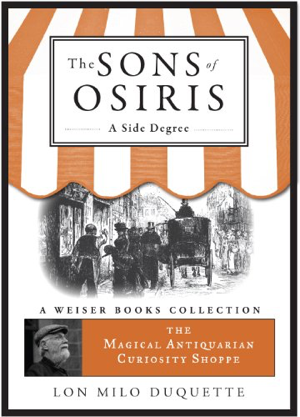 Lon Milo DuQuette Sons of Osiris