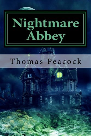 Thomas Love Peacock Nightmare Abbey